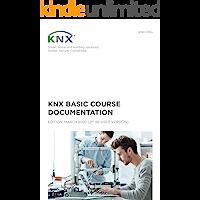 KNX Basic Course Documentation: (2nd revised version)