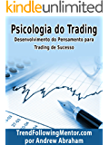 Psicologia Do Trading (Trend Following Mentor)