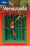 Lonely Planet Venezuela 6th Ed.: 6th Edition