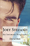 Joey Stefano: An Intimate Biography