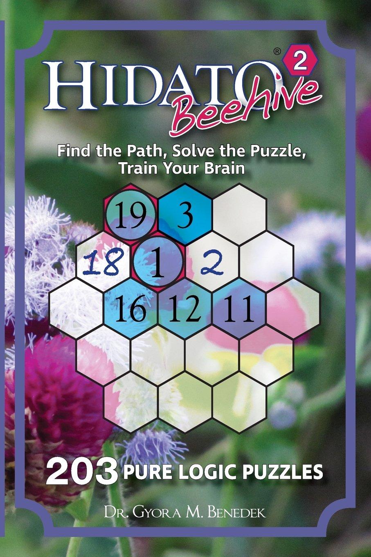 Download Hidato Beehive 2: 203 New Logic Puzzles (Volume 2) PDF