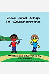Joe and Chip in Quarantine Kindle Edition
