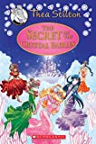 The Secret of the Crystal Fairies (Thea Stilton: Special Edition #7): A Geronimo Stilton Adventure (7)