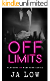 Off Limits : A Billionaire Office Romance (Playboys of New York Book 1)