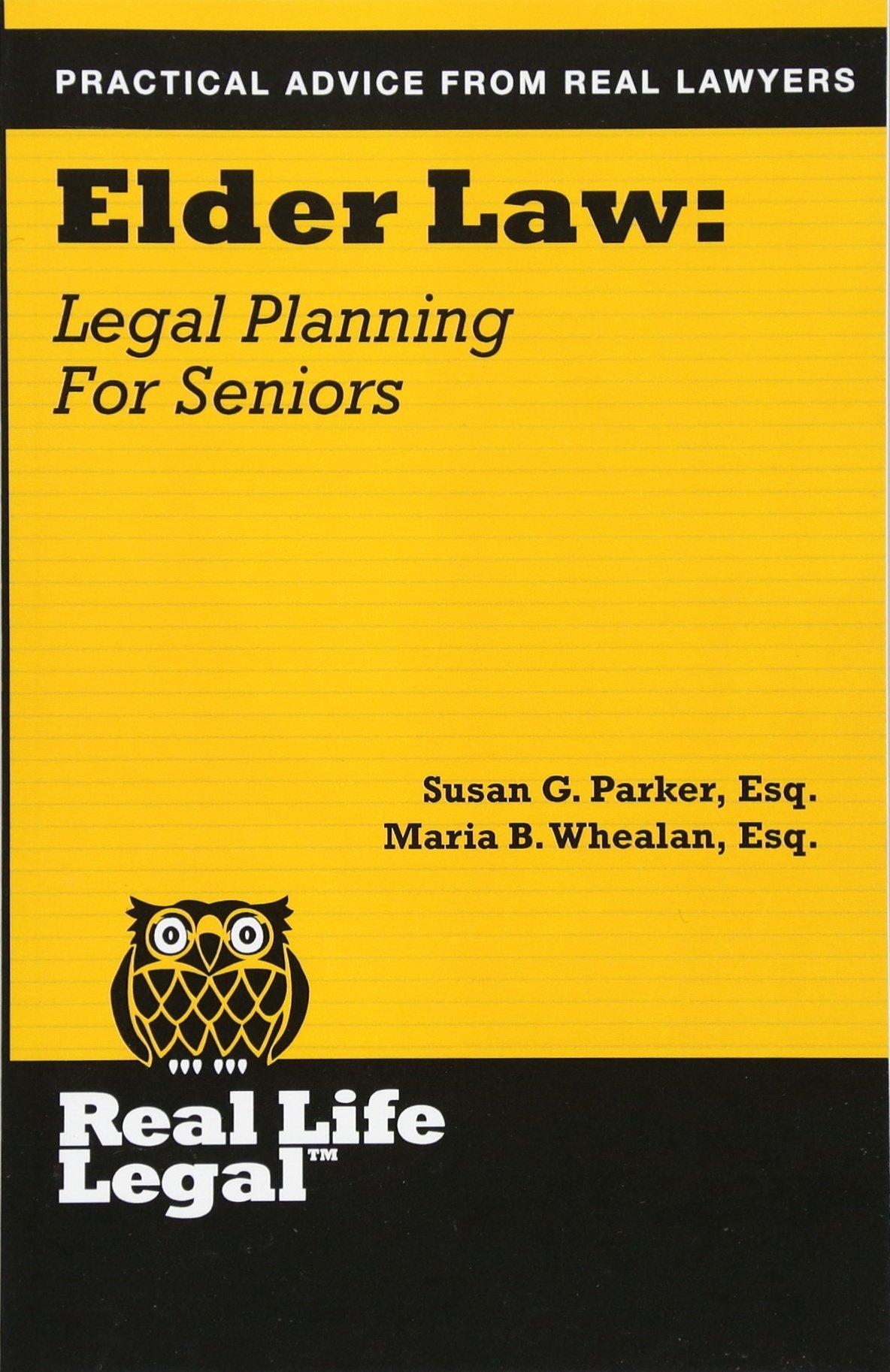 Elder Law: Legal Planning for Seniors (Real Life Legal) PDF