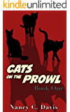 Cats on the Prowl (A Cat Detective Cozy Mystery Series Book 1)