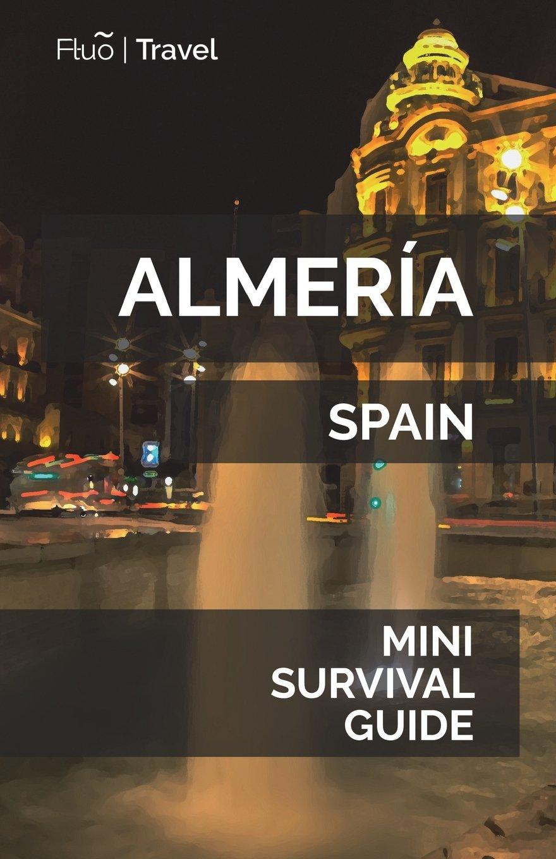 Almería Mini Survival Guide pdf epub
