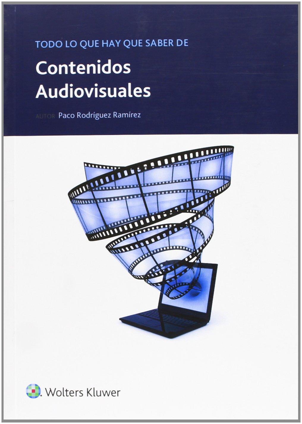 Todo lo que hay que saber de contenidos audiovisuales Todo lo que hay que saber de negocios online: Amazon.es: Francisco Rodríguez Ramírez, David Matamoros ...