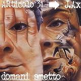 Domani Smetto [Explicit]