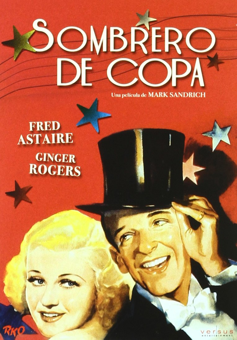 Amazon Com Sombrero De Copa Ed Esp Import Movie European Format Zone 2 2010 Fred Astaire Ginger Rogers Ed Movies Tv