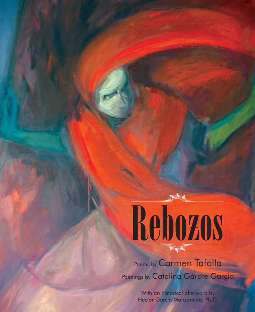 Amazon.com: Rebozos (Spanish and English Edition) (9780916727987): Carmen Tafolla, Catalina Gárate García, Hector Garcia Manzanedo PhD: Books
