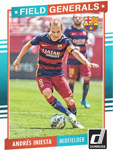 2015 Donruss Field Generals 15 Andres Iniesta Fc Barcelona At Amazon S Sports Collectibles Store