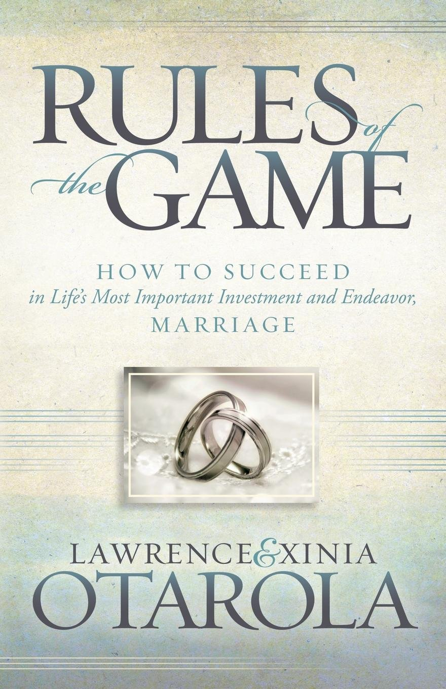 Rules of the Game: How to Succeed in Life's Most Important Investment and Endeavor, Marriage (Morgan James Faith) pdf epub