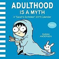 Sarah's Scribbles 2019 Wall Calendar: Adulthood is a Myth