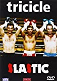 Tricicle 3 Slastic [DVD]