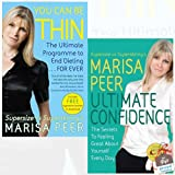 You Can Be Thin and Ultimate Confidence Collection 2 Books Bundle By Marisa Peer With Gift Journal - The Ultimate Programme to End Dieting...Forever, The Secrets to Feeling Great About Yourself Every Day