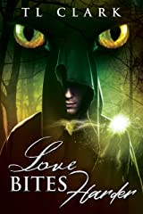 Love Bites Harder (Darkness & Light Duology Book 2) Kindle Edition