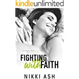 Fighting With Faith: A Secret Pregnancy Romance (Fighting Series Book 2)