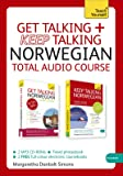 Get Talking and Keep Talking Norwegian Total Audio Course: (Audio pack) The essential short course for speaking and understanding with confidence (Teach Yourself: Language)