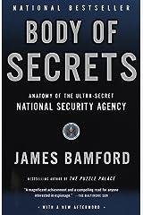 Body of Secrets: Anatomy of the Ultra-Secret National Security Agency Paperback