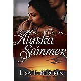 Once Upon an Alaska Summer (Once Upon a Summer)