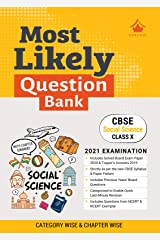 Most Likely Question Bank - Social Science: CBSE Class 10 for 2021 Examination Kindle Edition