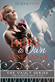 Hers to Own (The Vault Series: The McBride Men Book 1)