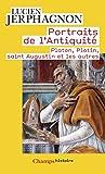 Portraits de l'Antiquité : Platon, Plotin, saint Augustin et les autres
