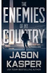 The Enemies of My Country: A David Rivers Thriller (Shadow Strike Book 1) Kindle Edition