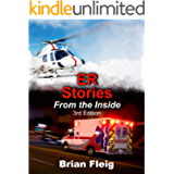 ER Stories From The Inside: 3rd Edition
