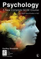 Psychology: A New Complete GCSE Course For AQA