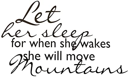 Top Selling Decals Let Her Sleep For When She Wakes She Will Move