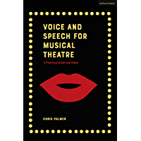 Voice and Speech for Musical Theatre: A Practical Guide (Performance Books) book cover