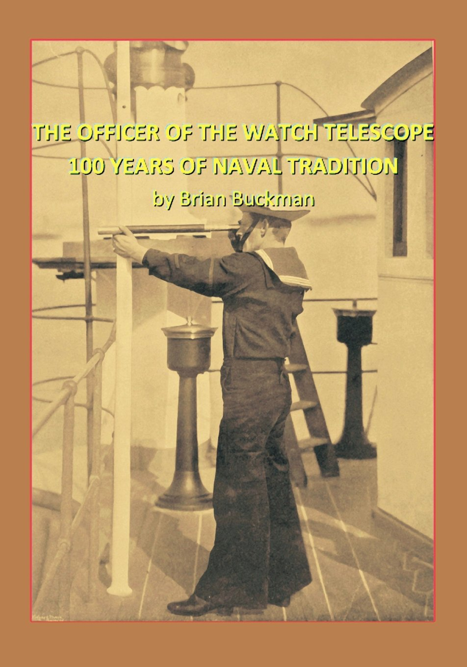 Download The Officer of the Watch Telescope: 100 Years of Naval Tradition PDF