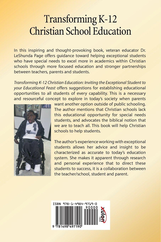 Transforming K 12 Christian School Education Dr Leshunda D Page