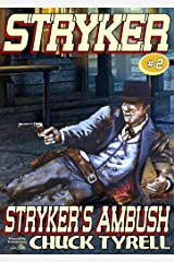 Stryker's Ambush (A Stryker Western Book 2) Kindle Edition