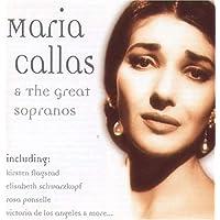 Maria Callas & The Great Sopranos / Various