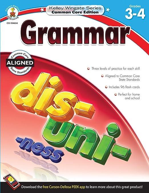 Grammar, Grades 3 - 4 (Kelley Wingate): Carson-Dellosa Publishing ...