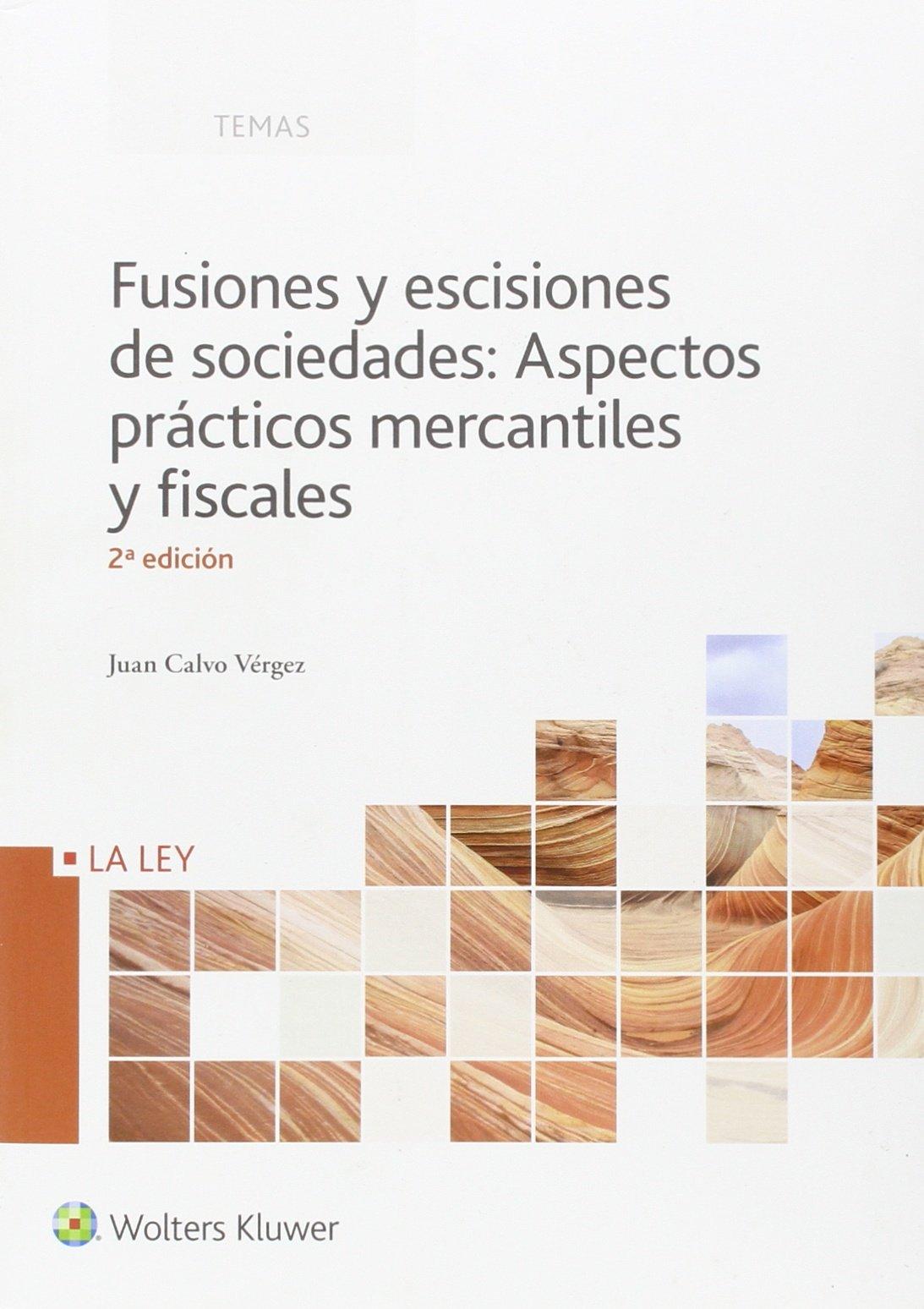 FUSIONES Y ESCISIONES DE SOCIEDADES, 2ª EDICIÓN JU pdf epub