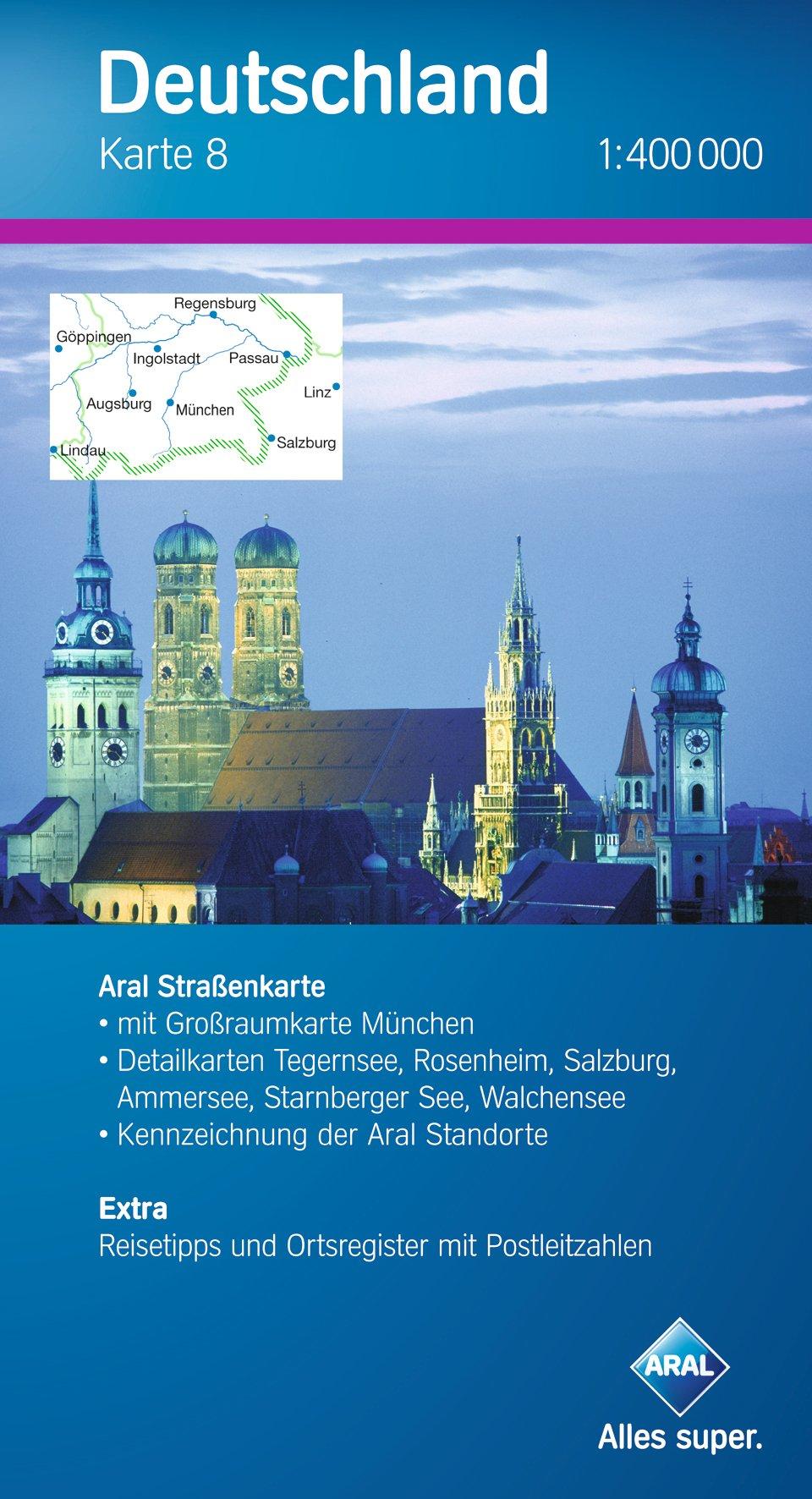 Aral Deutschland Karte 8 / 1:400 000 / Süd-Ost, Bayern-Süd / Großraumk. München / Detailk. Tegernsee-Rosenheim-Salzburg, Ammersee-Starnberger See-Walchensee / Extra: Reisetipps u. Ortsregister mit PLZ
