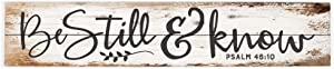 P. Graham Dunn Be Still & Know White Wash 36 x 7 Inch Solid Pine Wood Pallet Wall Plaque Sign