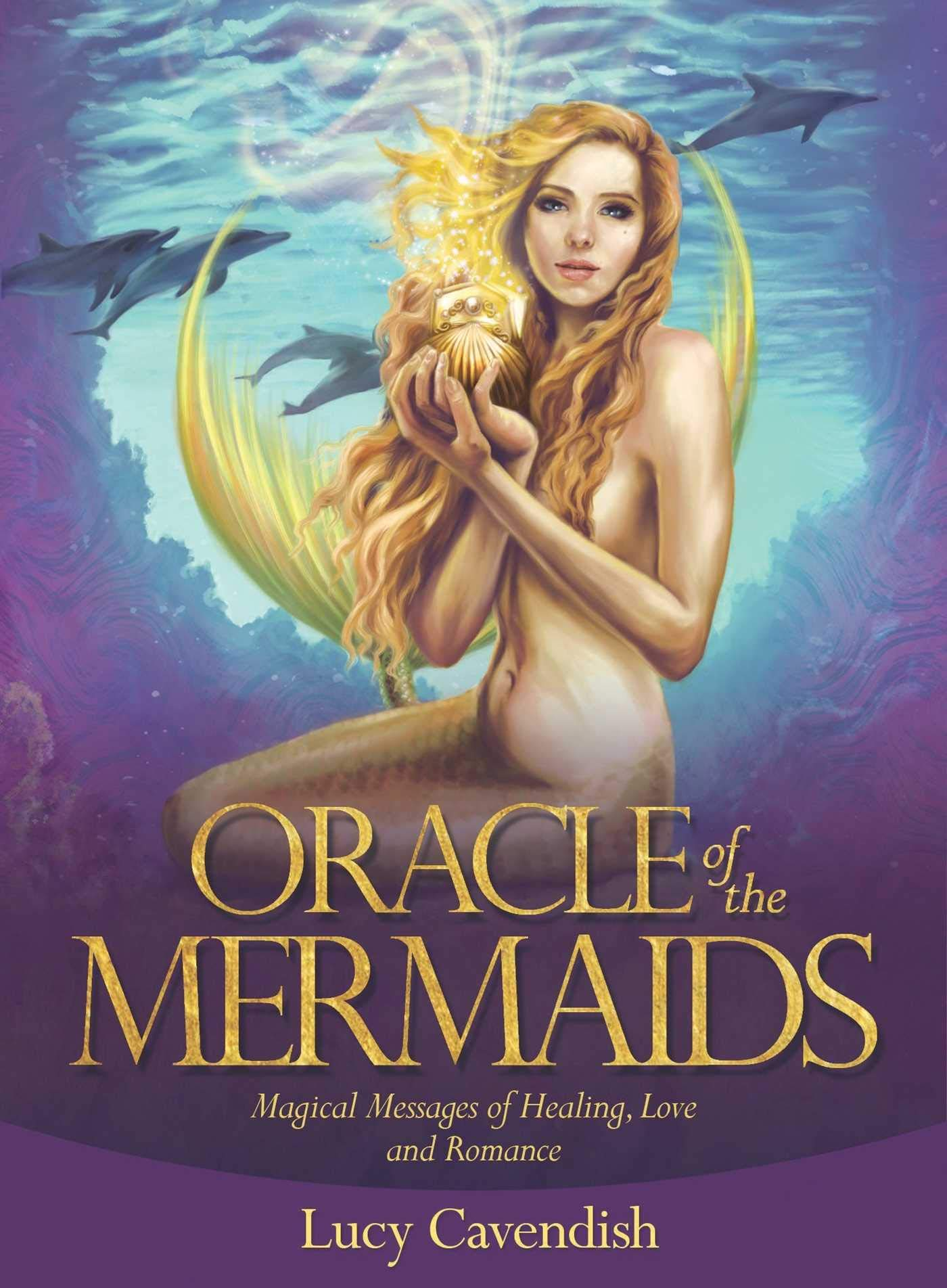 Oracle Of The Mermaids  Magical Messages Of Healing Love And Romance