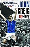 John Greig: My Story
