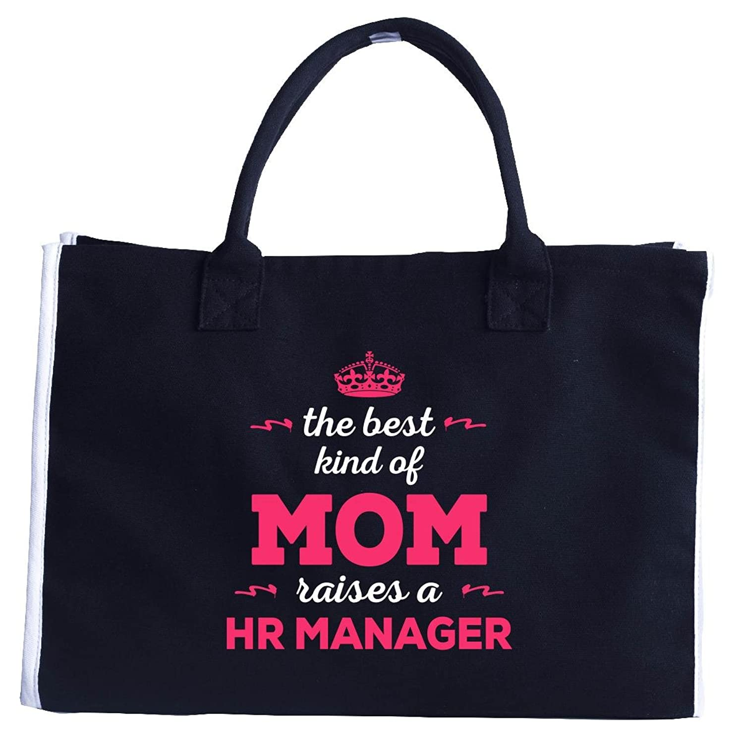 The Best Kind Of Mom Raises A Hr Manager. Gift For Mom - Fashion Tote Bag