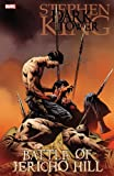 Stephen King's Dark Tower: The Battle For Jericho Hill