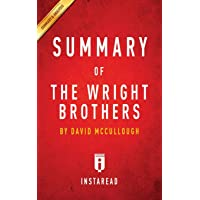 Summary of The Wright Brothers: by David McCullough Includes Analysis