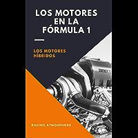 Los motores en la Formula 1: Los motores híbridos