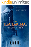 The Templar Map (The Detectives Book 1)