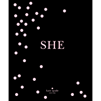 kate spade new york: SHE: muses, visionaries and madcap heroines book cover