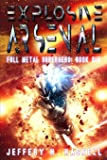 Explosive Arsenal